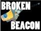 Broken Beacon