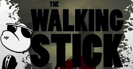 The Walking Stick 2